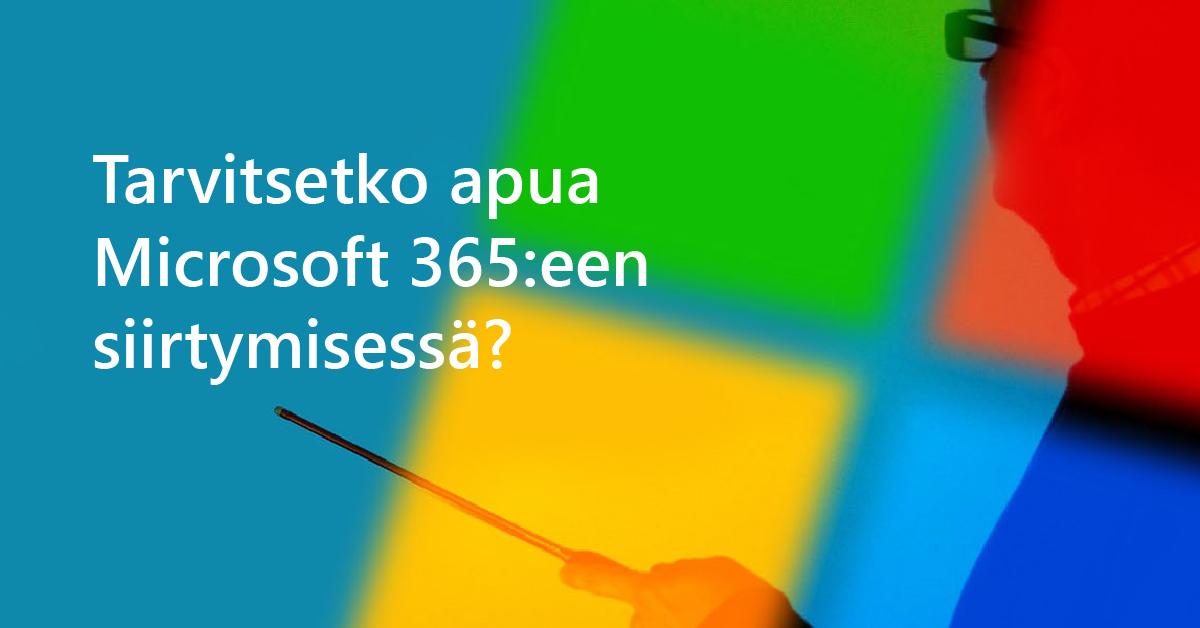 Microsoft 365:een siirtyminen